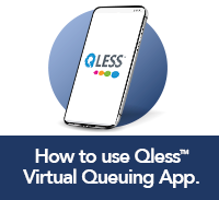 click here to learn how to use the Qless Virtual Queuing App
